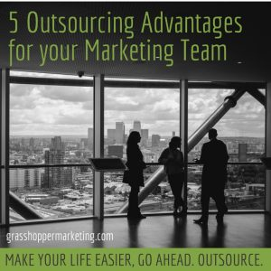 5 Outsourcing Advantages for your